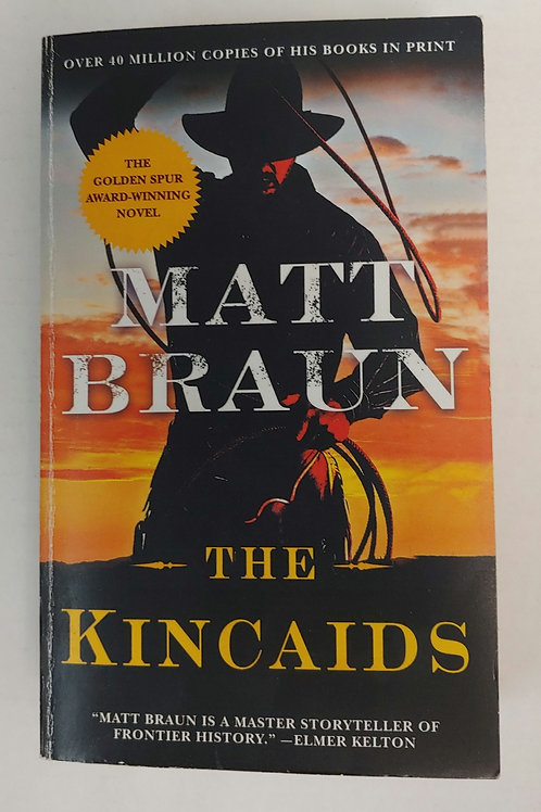 The Kincaids- Matt Braun