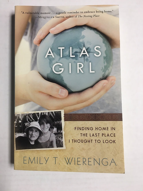 Atlas Girl - Emily T Wierenga