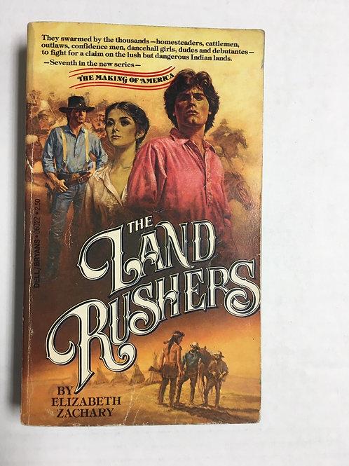 The Land Rushes- Elizabeth Zachary