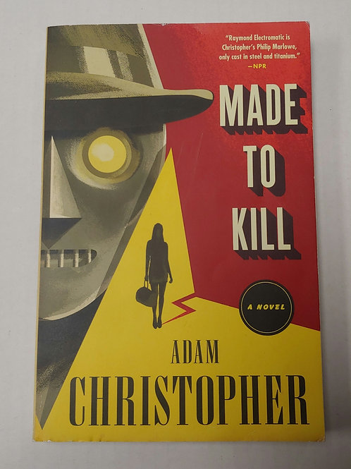 Made to Kill- Adam Christopher