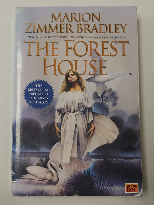 The Forest House- Marion Zimmer Bradley
