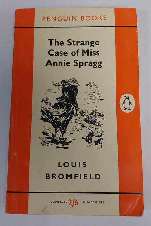 The Strange Case of Miss Annie Spragg- Louis Bromfield
