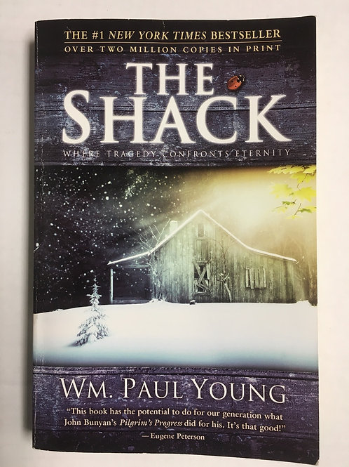 The Shack- WM. Paul Young