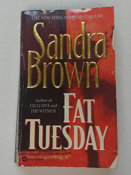 Fat Tuesday- Sandra Brown