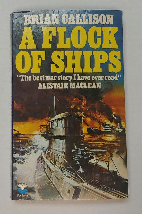 A Flock of Ships- Brian Callison