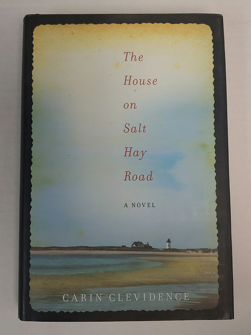 The House on Salt Hay Road- Carin Clevidence