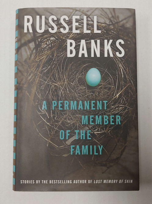 A Permanent Member of the Family- Russell Banks