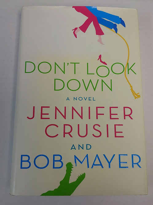 Don't Look Down- Jennifer Crusie and Bob Mayer