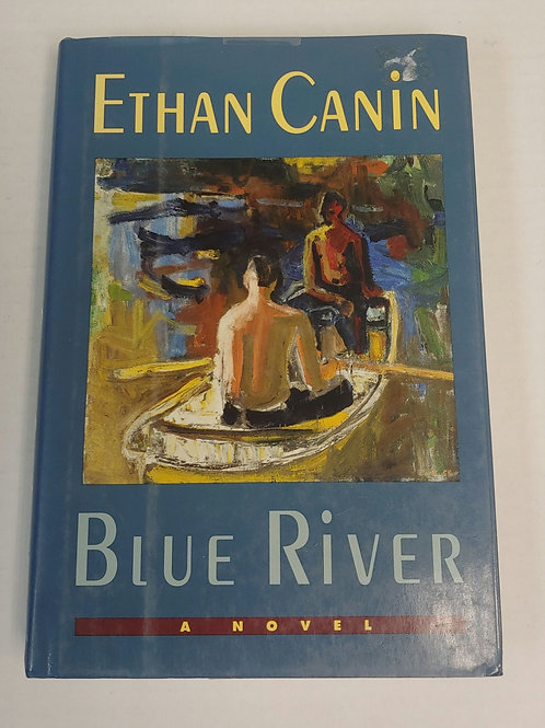 Blue River- Ethan Canin