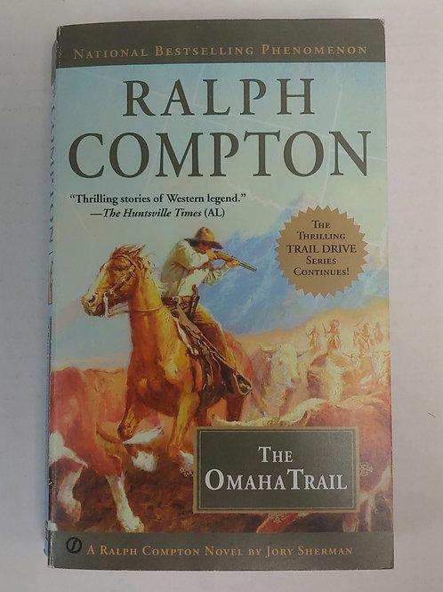 The Omaha Trail- Ralph Compton