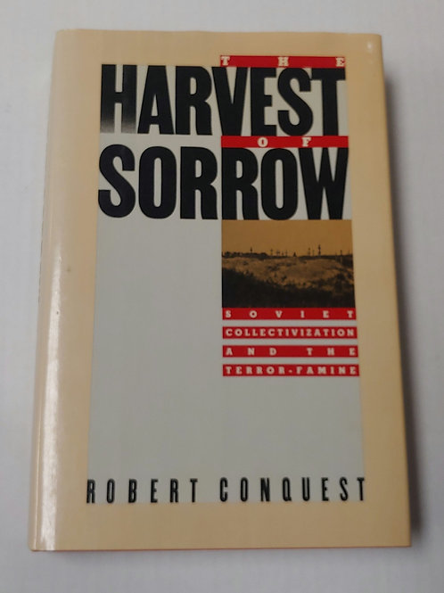 The Harvest of Sorrow- Robert Conquest