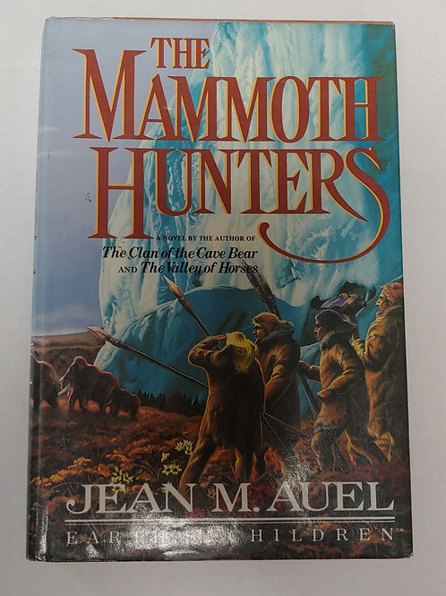 The Mammoth Hunters- Jean M. Auel