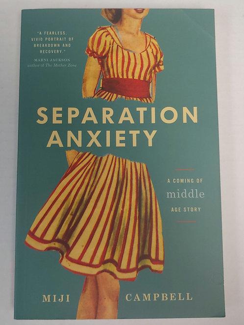 Seperation Anxiety-Miji Campbell