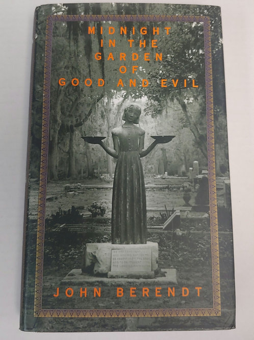 Midnight in the Garden of God and Evil- John Berendt