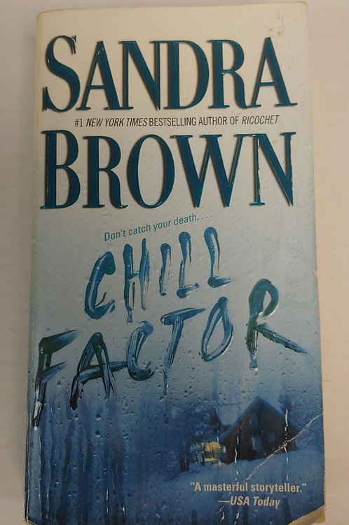 Chill Factor- Sandra Brown