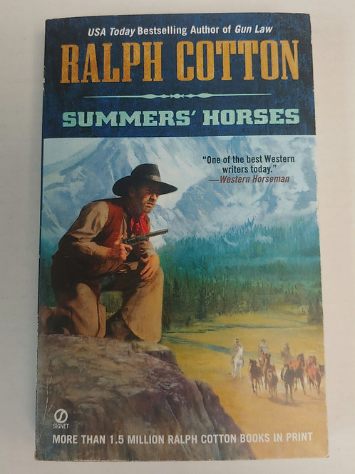 Summers' Horses- Ralph Cotton
