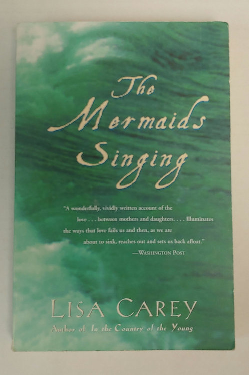 The Mermaids Singing- Lisa Carey