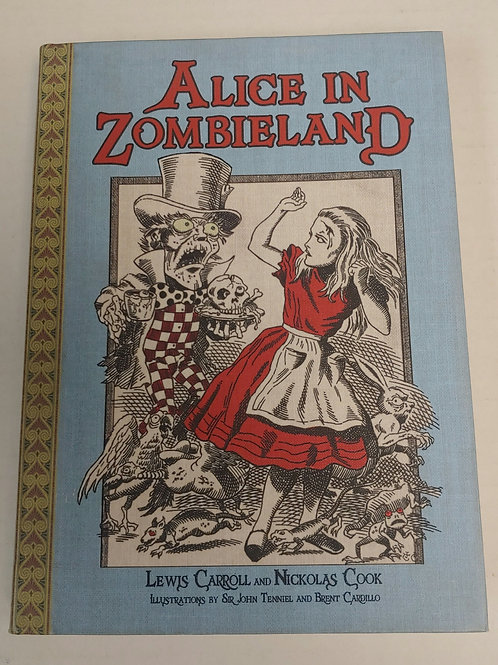 Alice in Zombieland- Lewis Carroll and Nickolas Cook