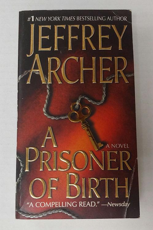 A Prisoner of Birth- Jeffrey Archer