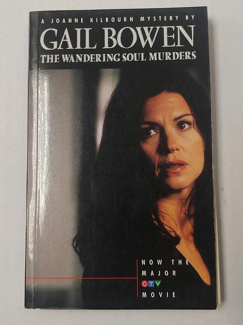 The Wandering Soul Murders- Gail Bowen