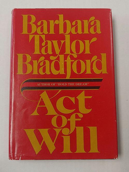 Act of Will- Barbara Taylor Bradford