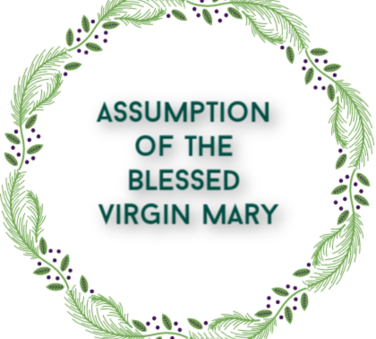 Mass times for Assumption of the Blessed Virgin Mary