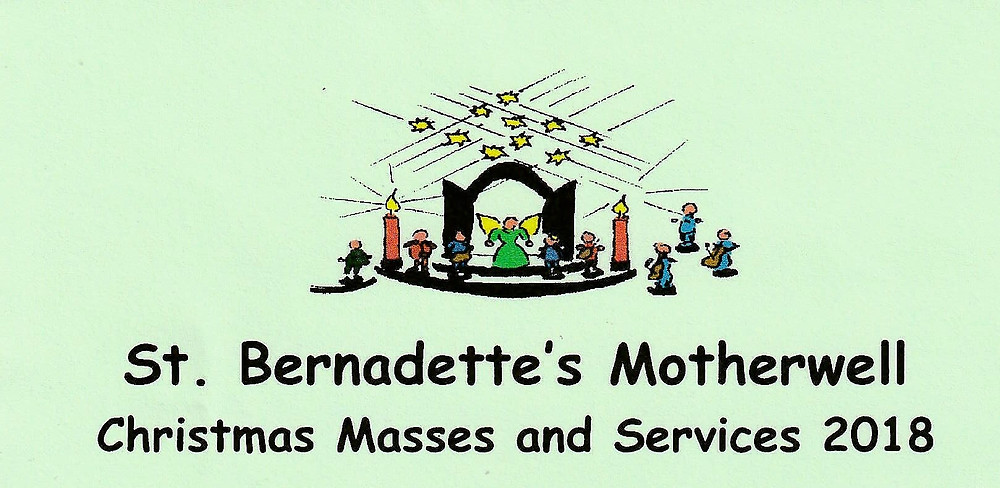 St Bernadette's Motherwell Christmas Masses and Services 2018