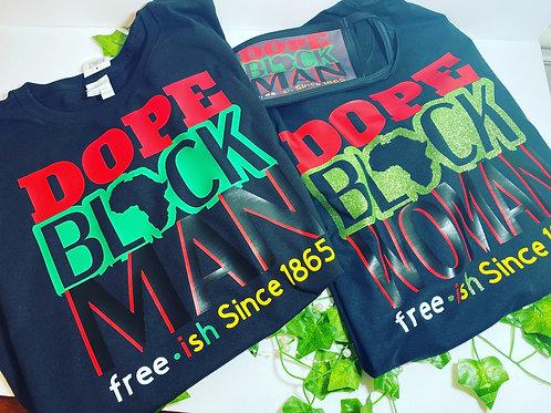 Dope Black Man and Woman Shirts