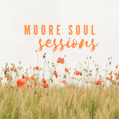 Moore Soul Sessions life coaching