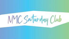 Introducing NMC Saturday Club