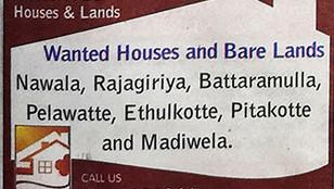 Wanted Houses, Bare land Nawala, Rajagiriya, Battaramulla, Pelawatta, Ethulkotte, Pitakotte Madiwela