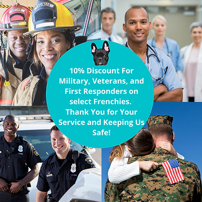 10% Discount For All Military, Veterans, and ALL First Responders on select Puppies. Thank