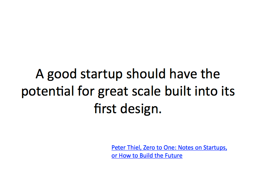 Peter Thiel quote about startup potential.