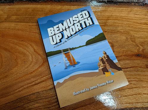 """Bemused  Up North"""
