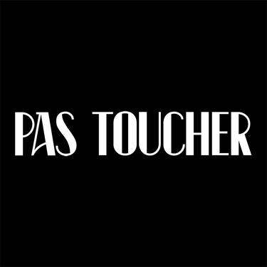 Pas Toucher - Glass Store