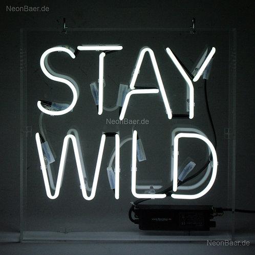 Stay Wild Neonreklame Neonglas Leuchtreklame