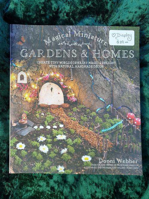 Magical Miniature Gardens & Homes (Donni Webber)