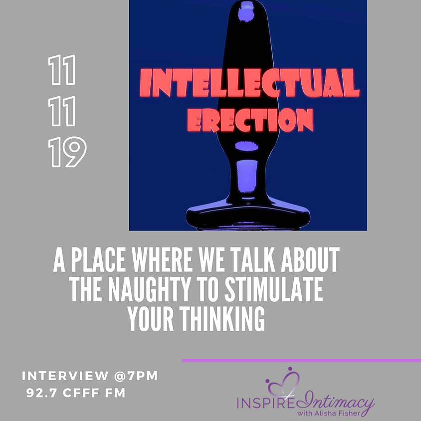 S.2 Ep. 3 Educated Naughty Talk with Intellectual Erection