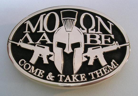 Molon Labe Come & Take Them! Belt Buckle