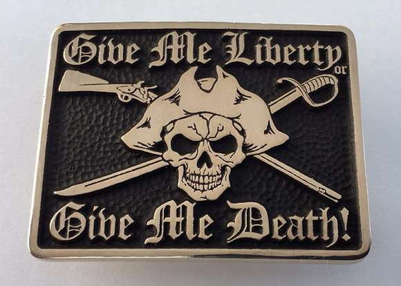 Give Me Liberty or Give Me Death Buckle