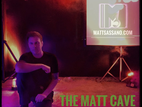 "Welcome to ""The Matt Cave"""