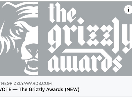 The 2nd Annual GRIZZLY AWARDS
