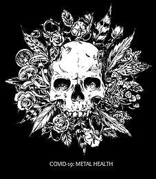 COVID-19: Metal Health
