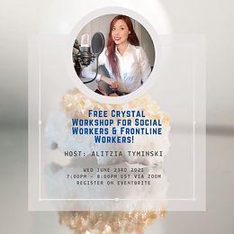 Free Crystal Workshop for Social Workers & Frontline Workers!