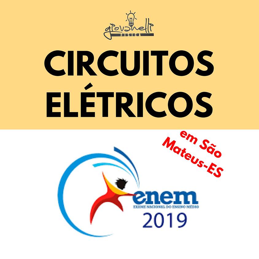 ENTENDA CIRCUITOS ELÉTRICOS - minicurso ENEM (SÃO MATEUS - ES)