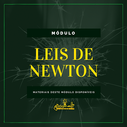 Módulo - LEIS DE NEWTON