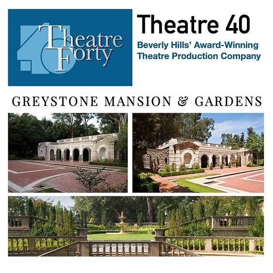 Community Event: Theatre 40  & Greystone Estate - Aug 18