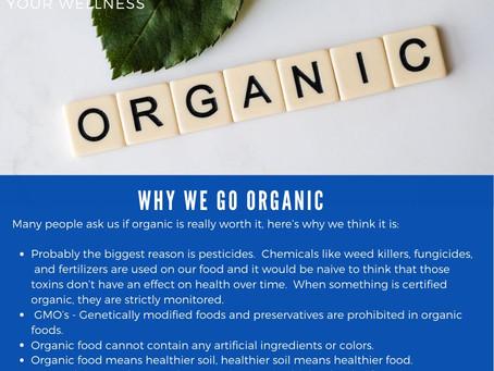 Why We Go Organic