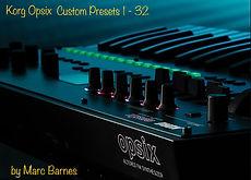 Korg Opsix Custom Presets 1-32 by Marc Barnes