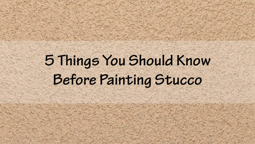 5 Things You Should Know Before Painting